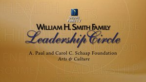 WH Smith Leadership Circle - Paul and Carol C Schaap Foundation for Arts and Culture Programming at DPTV