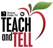 Detroit Public TV - PBS (logo) Presents Teach and Tell