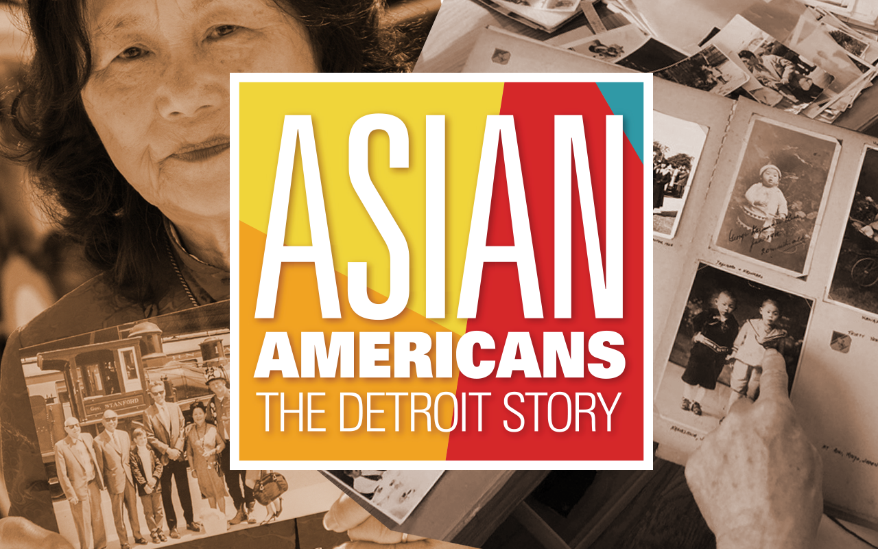 Asian Americans the Detroit Story