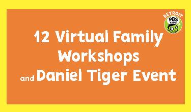 virtual family workshops detroit pbs