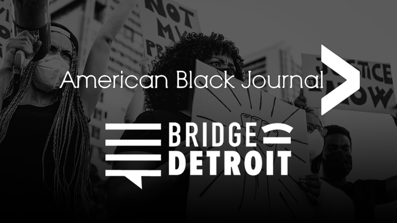 American Black Journal and BridgeDetroit partnership