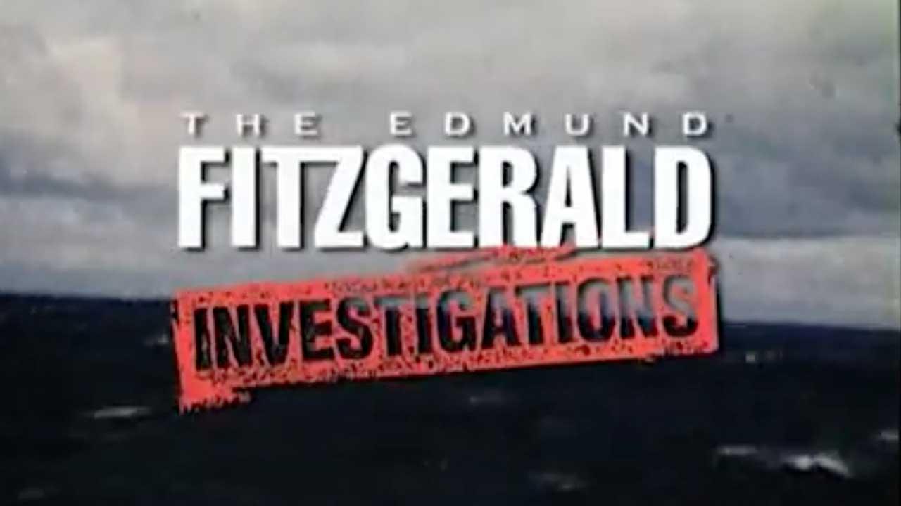 The Edmund Fitzgerald Investigations